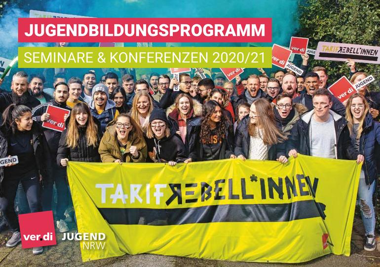 Jugendbildungsprogramm 2020/2021 der ver.di Jugend Nordrhein-Westfalen